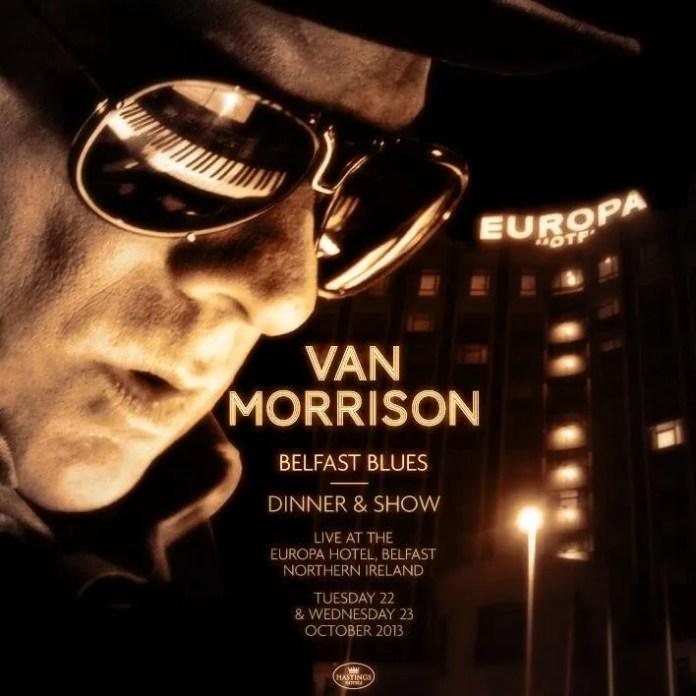 Van Morrison Belfast Europa