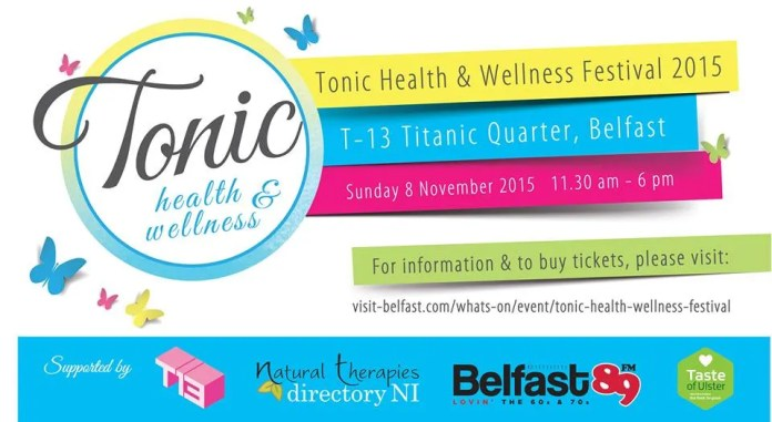 THE TONIC HEALTH & WELLNESS FESTIVAL