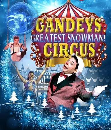 GANDEYS 'GREATEST SNOWMAN' CIRCUS BELFAST