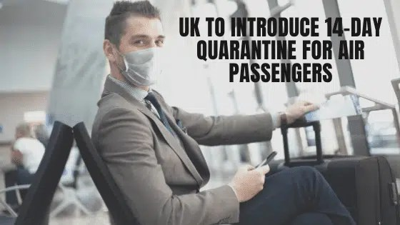 UK to introduce 14-day quarantine for air passengers