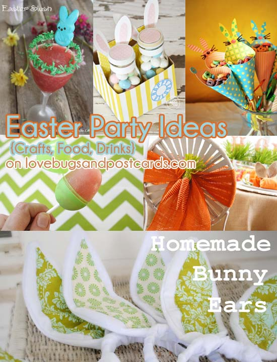 Easter Party Ideas {Crafts, Food, Drinks}