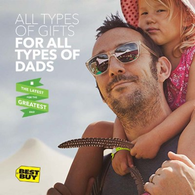 Give dad what he wants with these gifts from Best Buy