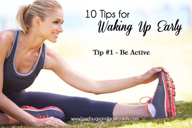 10 Tips for Waking Up Early