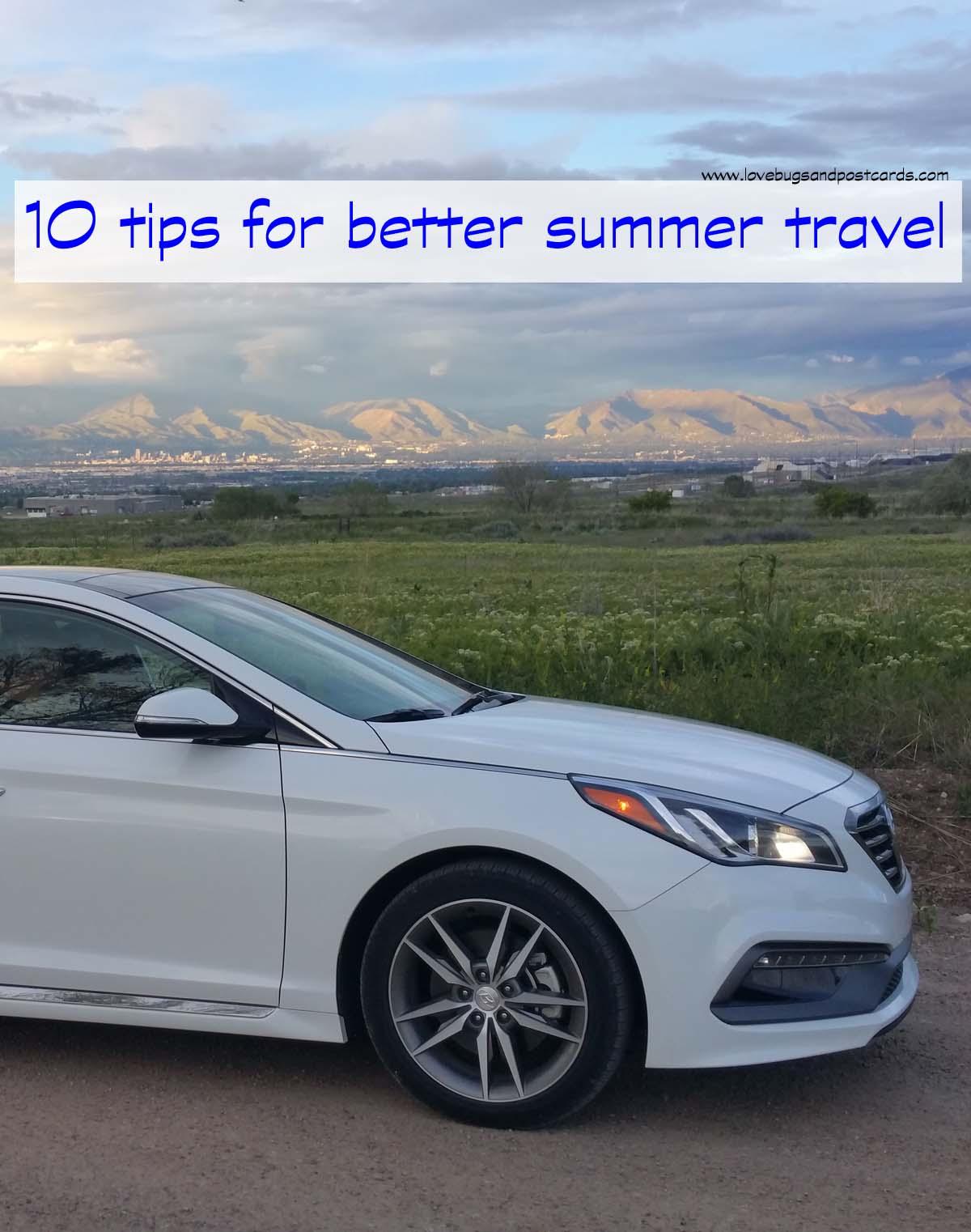 10 Tips for Better Summer Travel