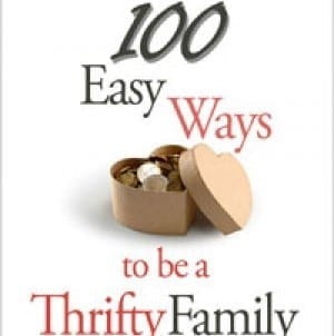 Book Review: 100 Easy Ways to be a Thrifty Family