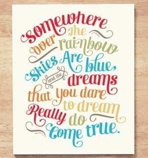 Design Quote: Somewhere Over the Rainbow