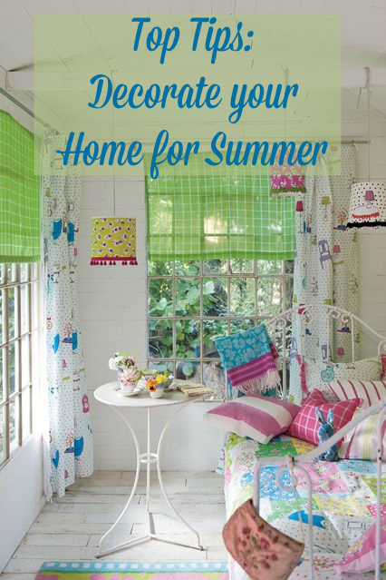 Tops Tips to decorate your home for the summer