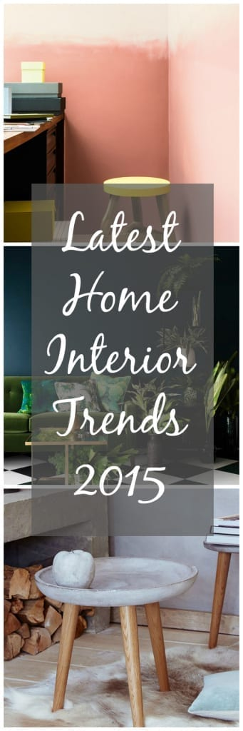 Latest Home Interior Trends 2015