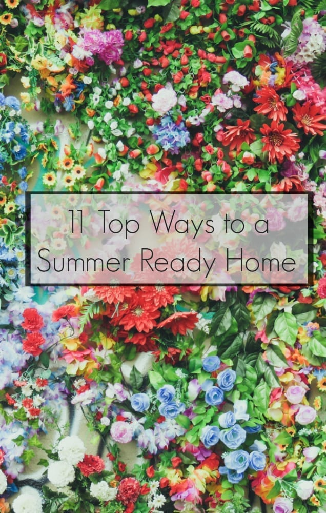 How to get a summer ready home