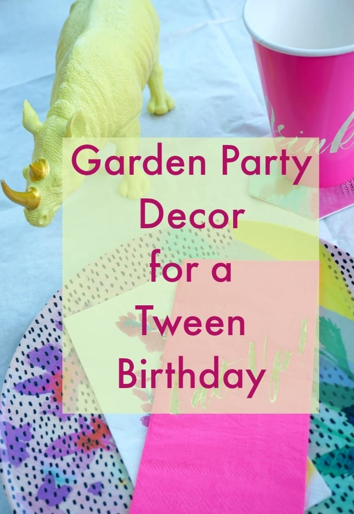 Garden Party Ideas For A Tween Birthday Love Chic Living