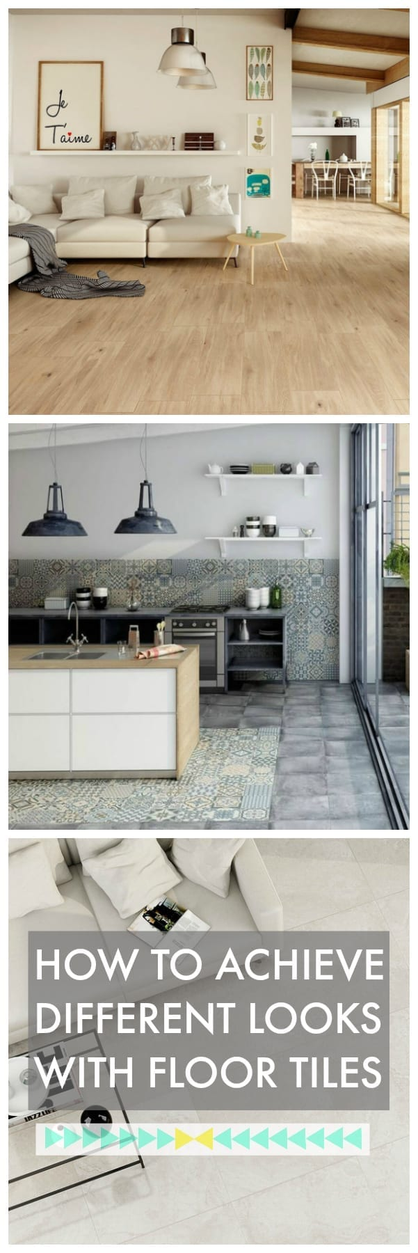 3 different looks with beautiful floor tiles love chic living floor tiles have come a long way and can now be found in many different styles dailygadgetfo Image collections