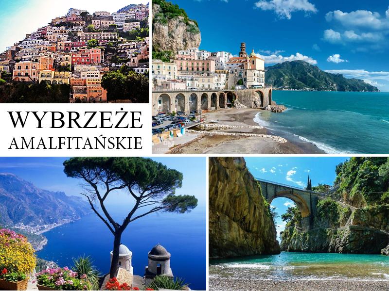 Wybrzeże Amalfitańskie || Positano, Amalfi, Praiano, Furore i Ravello