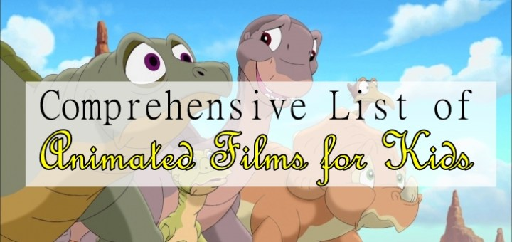 List of Animated Films for Kids