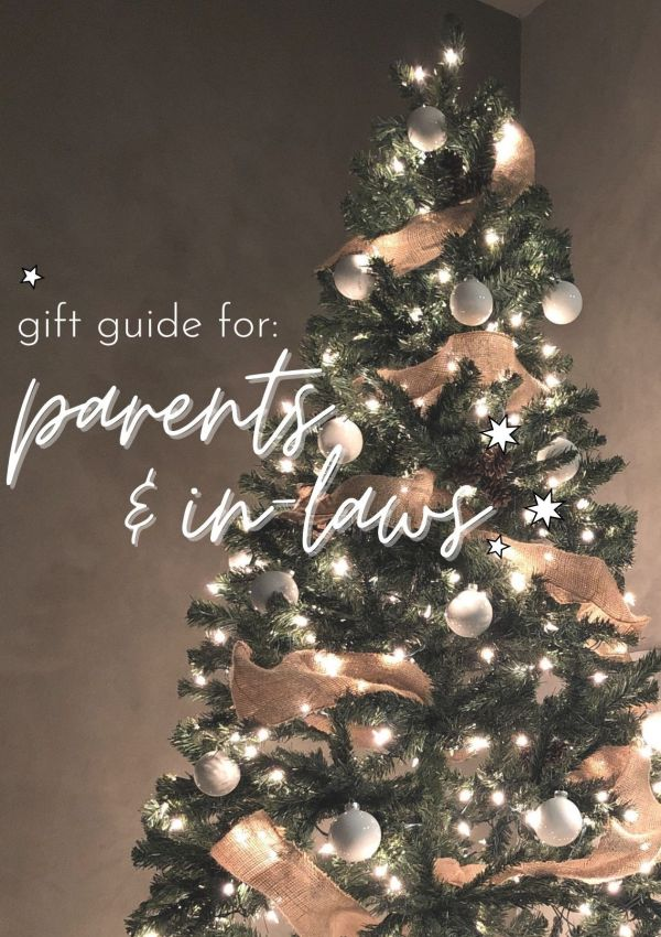 A GIFT GUIDE FOR: THE PARENTS & IN-LAWS