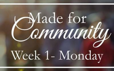 Week 1 – Made For Community With God