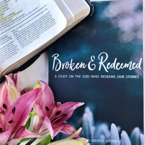 Love God Greatly: Broken and Redeemed