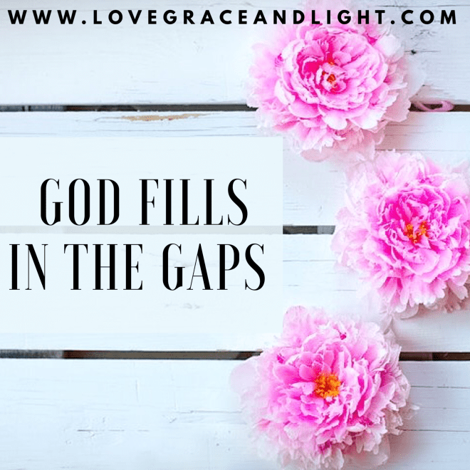 God Fills in the Gaps