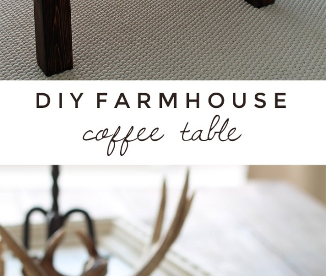 Learn How To Build This Rustic Wood Farmhouse Coffee Table At Lovegrowswild Com Click