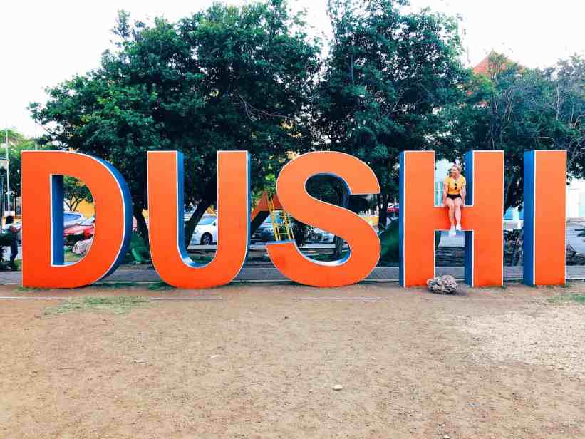 Dushi sign in Willemstad, one of the top things to do in Curacao