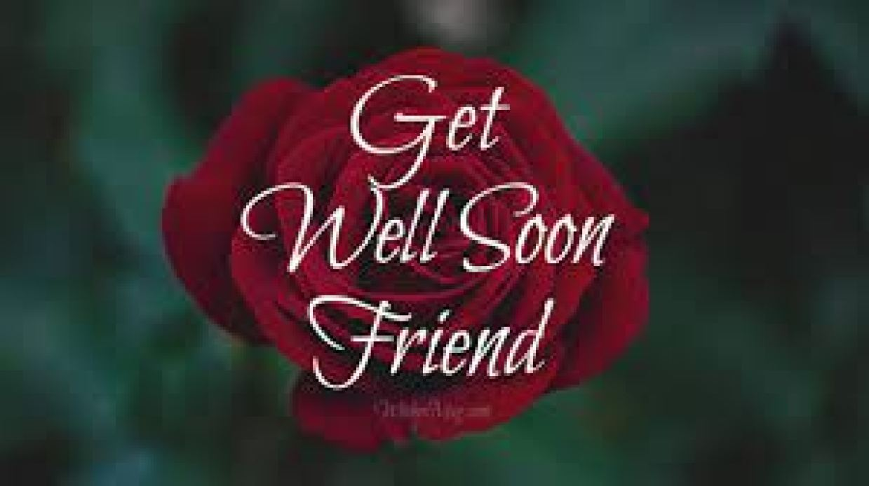 Inspirational Get Well Soon Message For a Friend