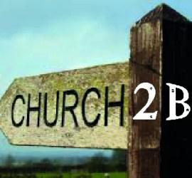 Church2B sign