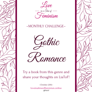 Monthly Challenge October 2016: We're Reading… Gothic Romance!
