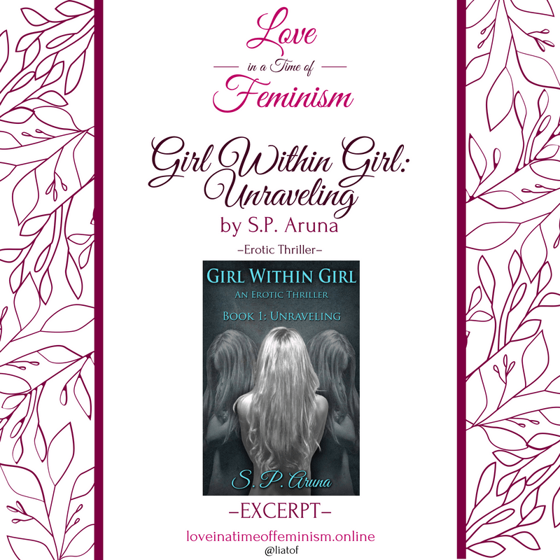 Excerpt: Girl Within Girl, Unraveling by S.P. Aruna