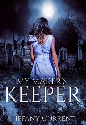 Excerpt: My Maker's Keeper by Tiffany Current