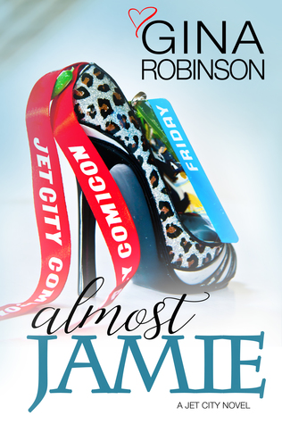 Excerpt: Almost Jamie by Gina Robinson