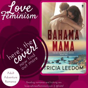 Cover Reveal: Bahama Mama by Tricia Leedom