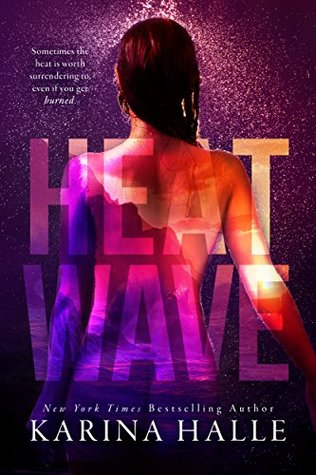 Review: Heat Wave by Karina Halle