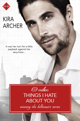 Review: 69 Million Things I Hate About You by Kira Archer