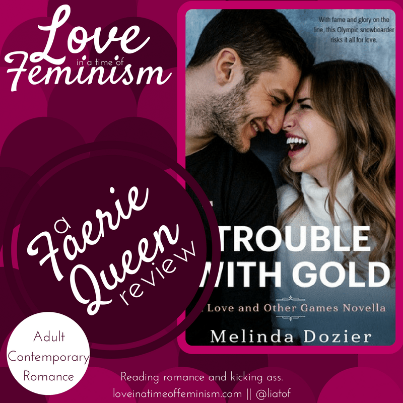 Review & Excerpt: Trouble With Gold by Melinda Dozier