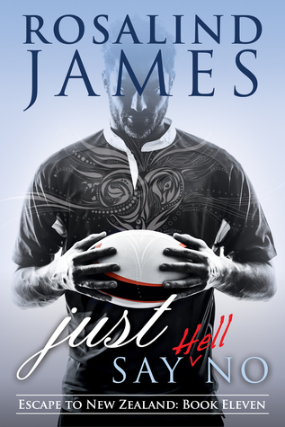 Excerpt: Just Say (Hell) No by Rosalind James