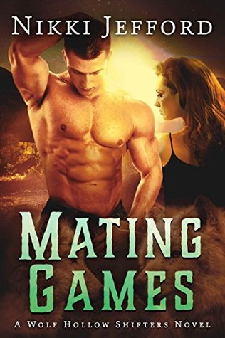 Guest Post & Excerpt: Nikki Jefford, author of Mating Games, on How to Woo a She-Wolf