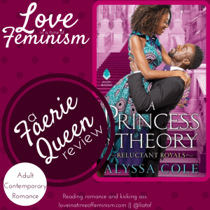 Review & Excerpt: A Princess in Theory by Alyssa Cole