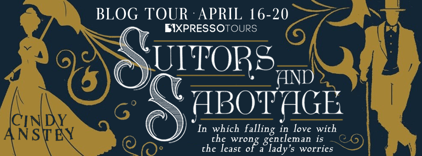 Excerpt & Giveaway: Suitors and Sabotage by Cindy Anstey