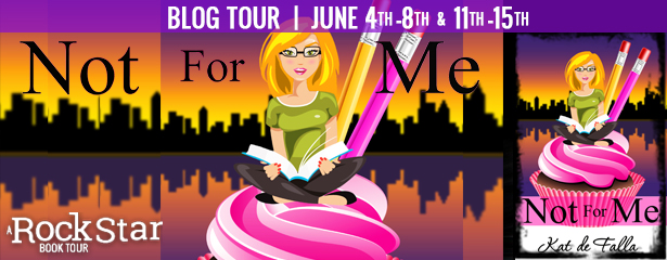Excerpt & Giveaway: Not for Me by Kat de Falla