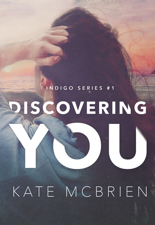 Excerpt & Giveaway: Discovering You by Kate McBrien