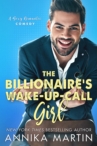 Review & Excerpt: The Billionaire's Wake-up-call Girl by Annika Martin