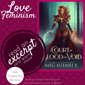 Excerpt & Giveaway: A Court of Blood and Void by Meg Xuemei X