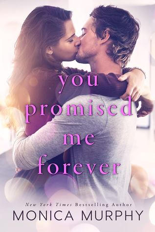 Review & Excerpt: You Promised Me Forever by Monica Murphy