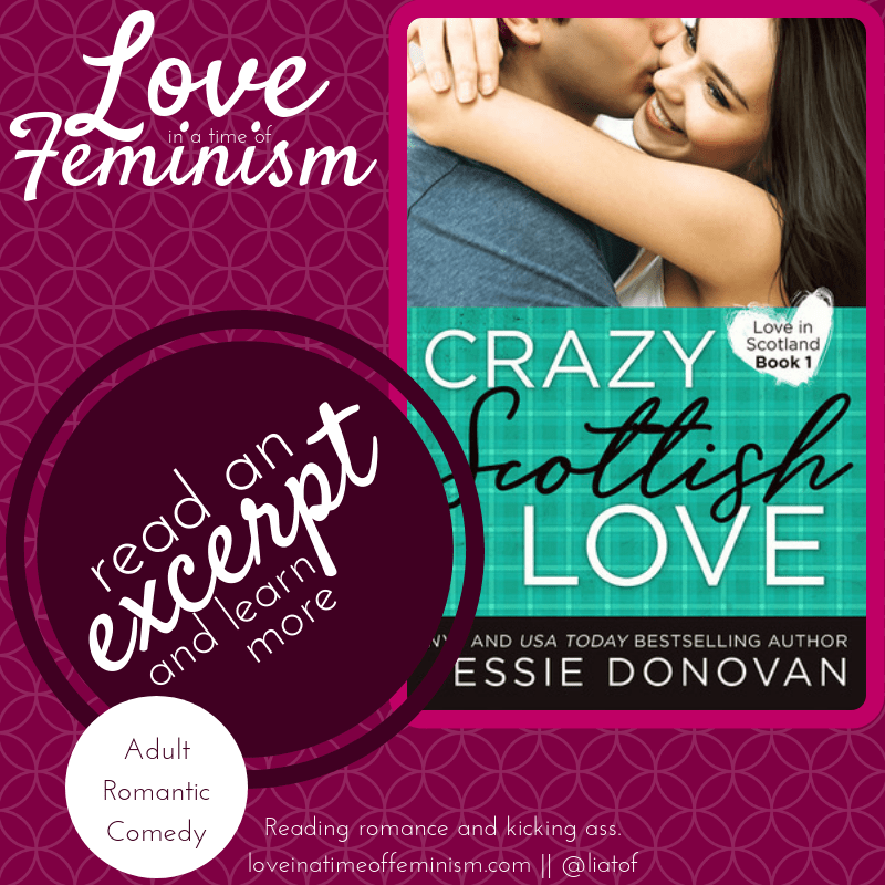 Excerpt & Giveaway: Crazy Scottish Love by Jessie Donovan