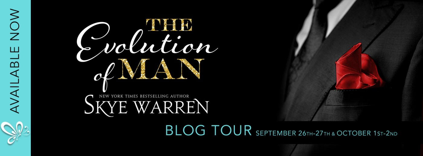 Review & Excerpt: The Evolution of Man by Skye Warren