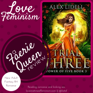 Review & Giveaway: Trial of Three by Alex Lidell