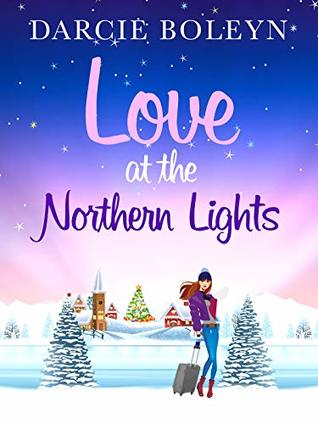 Guest Post: Darcie Boleyn, author of Love at the Northern Lights, on why you should visit Norway