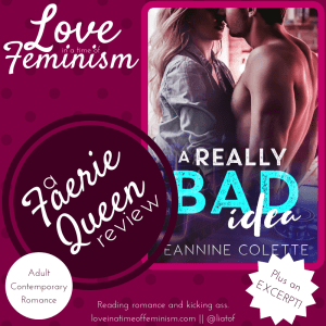 Review & Excerpt: A Really Bad Idea by Jeannine Colette