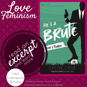 Excerpt & Giveaway: He's a Brute (Tough Love #1) by Chloe Liese