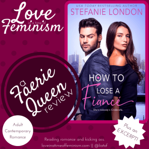 Review & Excerpt: How to Lose a Fiancé by Stefanie London