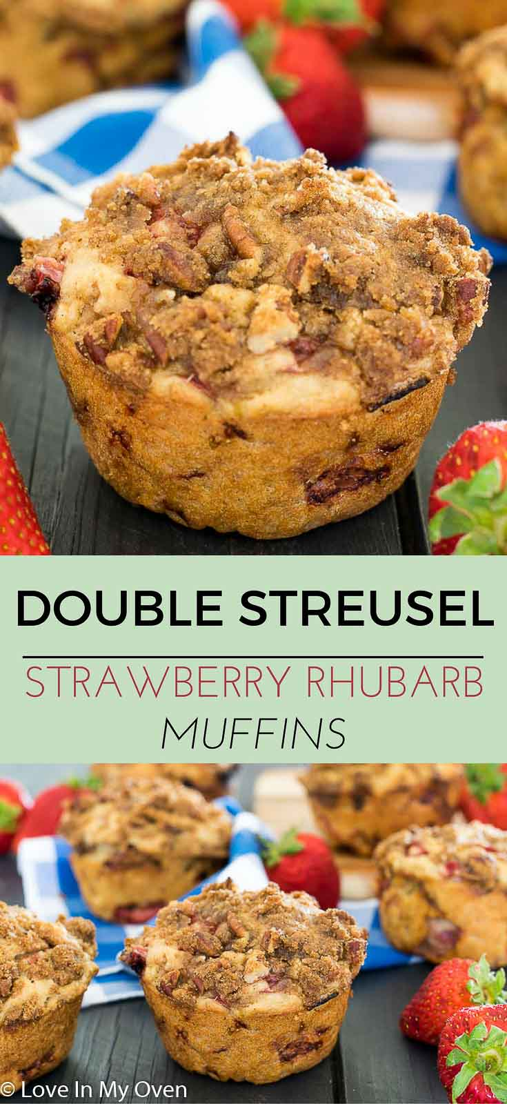 Bakery-style jumbo muffins packed with strawberries, rhubarb and 2 layers of streusel. They're dense, filling and oh, so delightful.